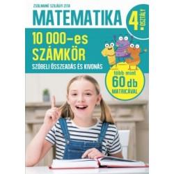 Zsolnainé Szilágyi Zita: Matematika 4. osztály - 10000-es számkör