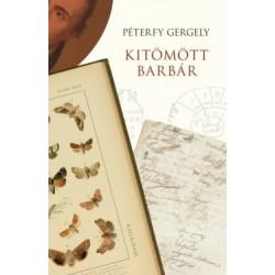 Péterfy Gergely: Kitömött barbár