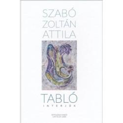 Szabó Zoltán Attila: Tabló - Interjúk