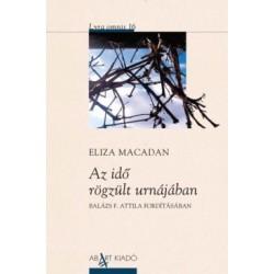 Eliza Macadan: Az idő rögzült urnájában