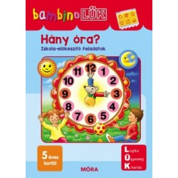 Hány óra? - LDI-137 - Iskola-előkészítő feladatok - BambinoLÜK