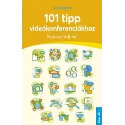 Jo Hoare: 101 tipp videókonferenciákhoz - Kapcsolódj be!