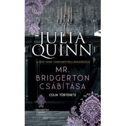 Julia Quinn: Mr. Bridgerton csábítása - Colin története - A Bridgerton család 4.