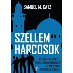 Samuel M. Katz: Szellemharcosok