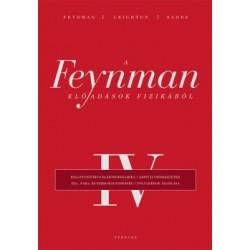 Richard Phillips Feynman - Robert B. Leighton - Matthew Sands: A Feynman-előadások fizikából IV.