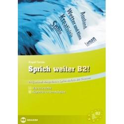 Kispál Tamás: Sprich weiter B2! - 20 új szóbeli vizsgatéma a Sprich einfach B2! kötethez