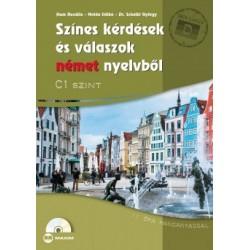 dr. Hum Rozália - Nolda Ildikó - Dr. Scheibl György: Színes kérdések és válaszok német nyelvből - C1 szint (CD-melléklettel)