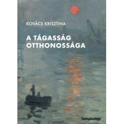 Kovács Krisztina: A tágasság otthonossága