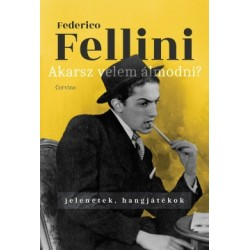 Federico Fellini: Akarsz velem álmodni? - Jelenetek, hangjátékok