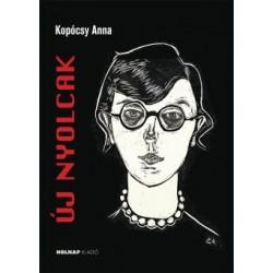 Kapócsy Anna: Új nyolcak - Festők a modern művészet sodrában