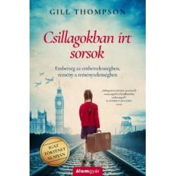Gill Thompson: Csillagokban írt sorsok