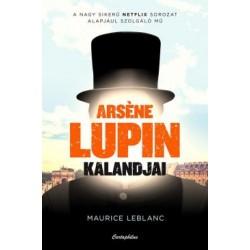 Maurice Leblanc: Arsene Lupin kalandjai