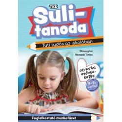Diószeginé Nanszák Tímea: Tuti tudás az iskolában - Olvasás, szövegértés 2-3.osztály