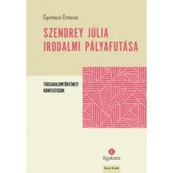 Gyimesi Emese: Szendrey Júlia irodalmi pályafutása - Társadalomtörténeti kontextusok