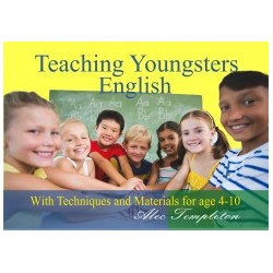 Alec Templeton: Teaching Youngsters English - With Technicques and Materials for Age 4-10