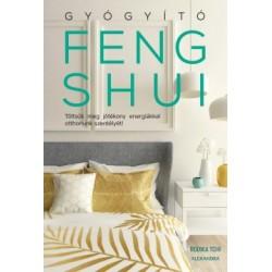 Rodika Tchi: Gyógyító feng shui