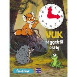 Vuk reggeltől estig - Órás könyv