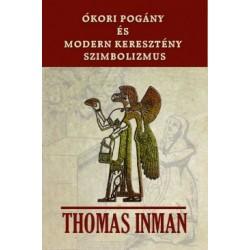Thomas Inman: Ókori pogány és modern keresztény szimbolizmus