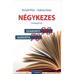 Horváth Péter - Szakonyi Károly: Négykezes