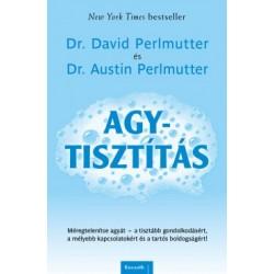 Dr. Austin Perlmutter - Dr. David Perlmutter: Agytisztítás