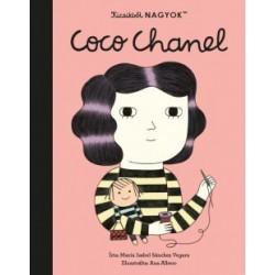 María Isabel Sanchez Vegara: Kicsikből NAGYOK - Coco Chanel
