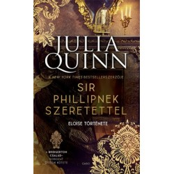 Julia Quinn: Sir Phillipnek szeretettel
