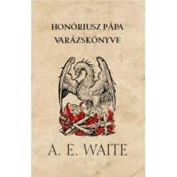 Arthur Edward Waite: Honóriusz pápa varázskönyve