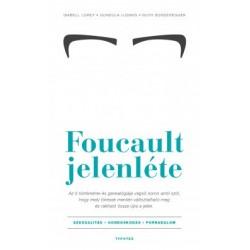 Isabell Lorey - Gundula Ludwig - Ruth Sonderegger: Foucault jelenléte - Szexualitás - gondoskodás - forradalom