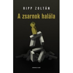 Ripp Zoltán: A zsarnok halála