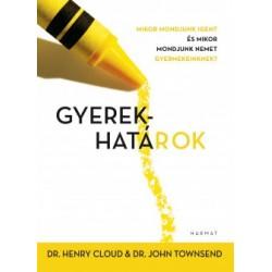 Dr. Henry Cloud - John Townsend: Gyerekhatárok