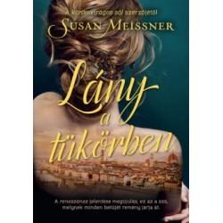 Susan Meissner: Lány a tükörben