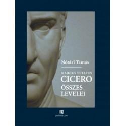 Nótári Tamás: Cicero összes levelei