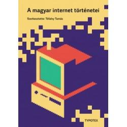 Tófalvy Tamás: A magyar internet történetei