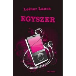 Leiner Laura: Egyszer - Bexi-sorozat 6. kötet