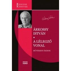 Árkossy István: A lélegző vonal - Művészeti írások