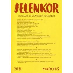 Jelenkor - Irodalmi és művészeti folyóirat - 2021. március