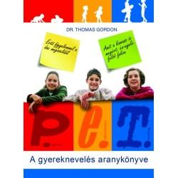 Dr.Thomas Gordon: P.E.T. - A gyereknevelés aranykönyve