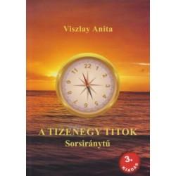 Viszlay Anita: A tizenegy titok - Sorsiránytű