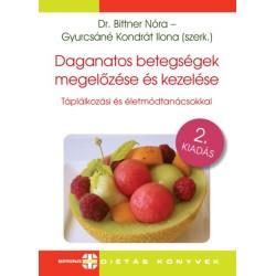 Dr. Bittner Nóra: Daganatos betegségek megelőzése és kezelése - Táplálkozási és életmódtanácsokkal