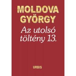 Moldova György: Az utolsó töltény 13.
