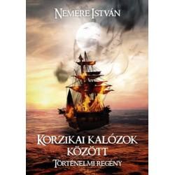 Nemere István: Korzikai kalózok között