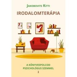 Jakobovits Kitti: Irodalomterápia - A könyvespolcod pszichológus szemmel
