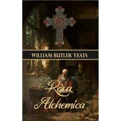 William Butler Yeats: Rosa Alchemica
