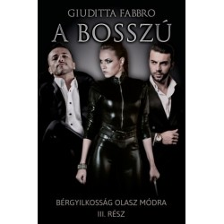 Fabbro, Giuditta: A bosszú - Bérgyilkosság olasz módra III.