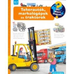 Andrea Erne: Teherautók, markológépek és traktorok - Mit? Miért? Hogyan? 11.