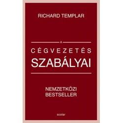Richard Templar: A cégvezetés szabályai
