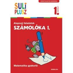 Bencze Mariann (Szerk.): Számolóka 1. - Alapozó feladatok - Matematika gyakorló