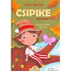 Fodor Sándor: Csipike - meseregény