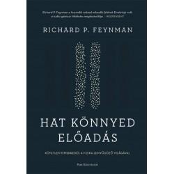 Richard Phillips Feynman: Hat könnyed előadás - A fizika alapjainak magyarázata