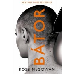 Rose McGowan: Bátor